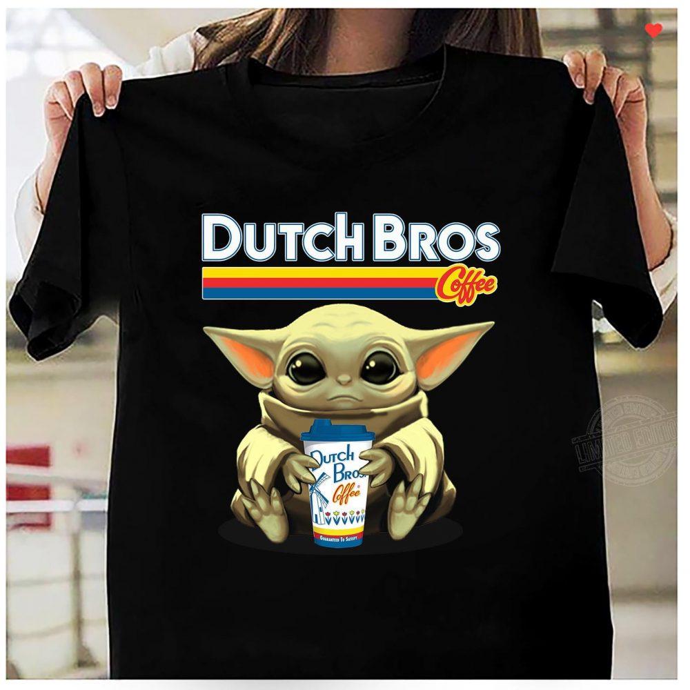 Baby Yoda Drink Dutch Bros Coffee Shirt