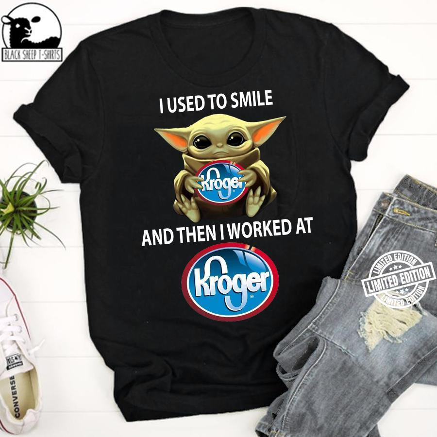 Baby Yoda i used to smile and then i worked at kroger shirt