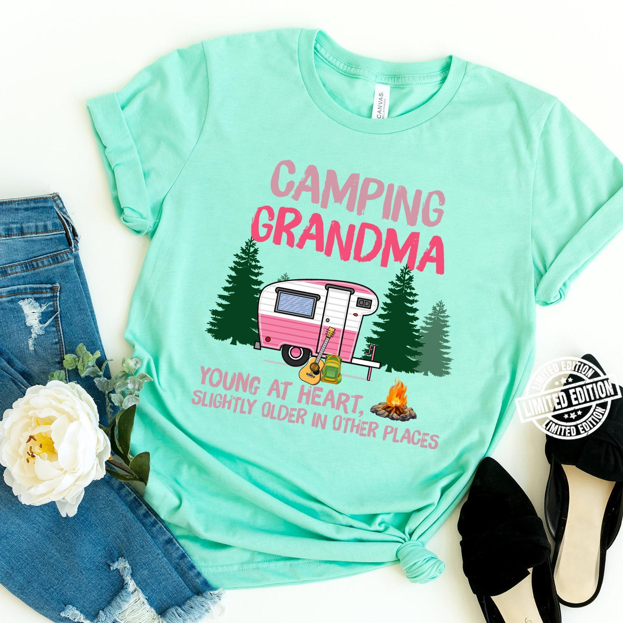 Camping grandma young at heart slightly older in other shirt