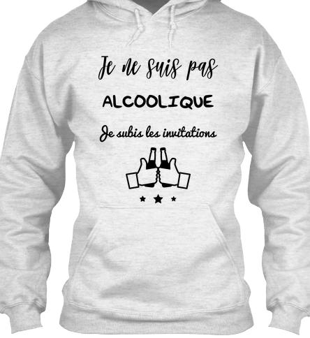 Je ne suis pas alcoolique je subis les invitations Shirt