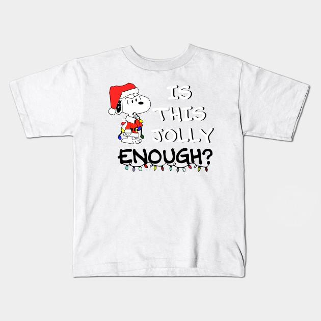 Snoopy is this jolly enough christmas Shirt