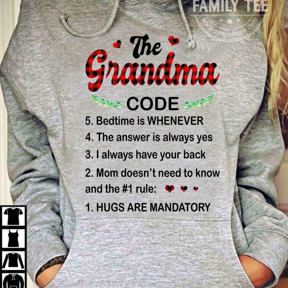 The grandma code bedtime is whenever the answer is always yes Shirt